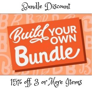 Make a bundle of 3 or more items for 15% off